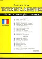 Comment Faire Testaments & Donations - Couverture - Format classique