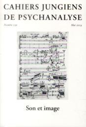 Son et image - cahiers jungiens de psychanalyse n 139 - Couverture - Format classique