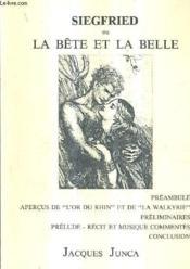 Siegfried Ou La Bete Et La Belle. - Couverture - Format classique