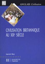 Civilisation britannique au xixe siecle - Couverture - Format classique