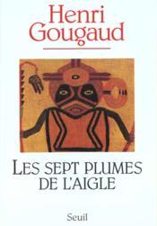 Sept Plumes De L'Aigle (Les) - Couverture - Format classique