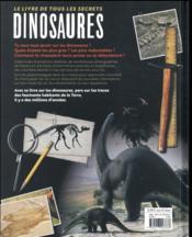 Dinosaures ; le livre de tous les secrets - 4ème de couverture - Format classique
