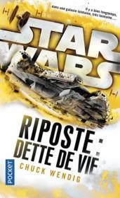 Star Wars ; riposte : dette de vif - Couverture - Format classique