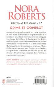 Lieutenant Eve Dallas ; crime et complot - 4ème de couverture - Format classique