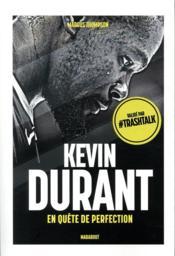 Kevin Durant ; en quête de perfection - Couverture - Format classique