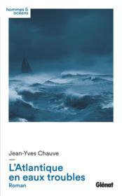 L'atlantique en eaux troubles - Couverture - Format classique