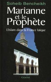 Marianne Et Le Prophete ; L'Islam En France - Intérieur - Format classique