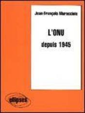L'Onu Depuis 1945 - Intérieur - Format classique