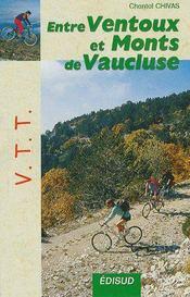 VTT ; entre Ventoux et Monts de Vaucluse - Couverture - Format classique