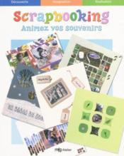 Scrapbooking animez vos souvenirs - Couverture - Format classique