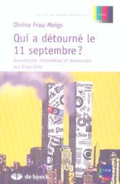 Qui a détourné le 11 Septembre ? - Couverture - Format classique
