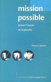 Mission possible ; penser l'avenir de la planète - Couverture - Format classique