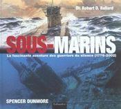 Sous-marins la fascinante aventure des guerriers du silence, 1776-2002 - Intérieur - Format classique
