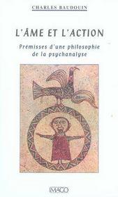 L'âme et l'action ; prémisses d'une philosophie de la psychanalyse - Intérieur - Format classique