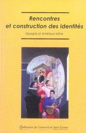 Rencontre Et Construction Des Identites - Intérieur - Format classique