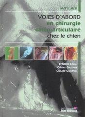 Voies D'Abord En Chirurgie Ostheopatique Articulaire Chez Le Chien - Intérieur - Format classique