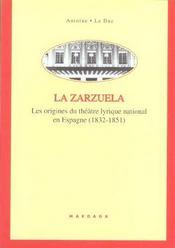 Zarzuela - Origines Du Theatre Lyrique National En Espagne - Intérieur - Format classique