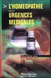 Homeopathie Dans Les Urgences Medicales - Couverture - Format classique