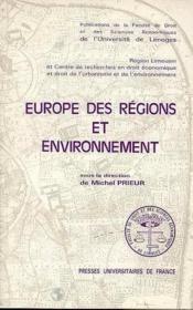 Europe Des Regions Et Environnement. Colloque De Limoges, 3 Et 4 Mars 1988 - Couverture - Format classique