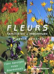 Fleurs familieres et meconnues du massif central - Intérieur - Format classique