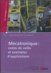 Mecatronique notes de veille et exemples d'applications les ouvrages du cetim bureaux d'etudes et ai - Couverture - Format classique