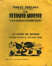 La Retraite Ardente. 30 Bois Originaux De Gerard Cochet. Le Livre De Demain N°116 - Couverture - Format classique