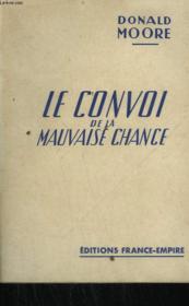 Le Convoi De La Mauvaise Chance. - Couverture - Format classique