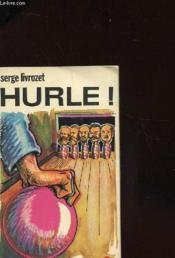 Hurle ! - Couverture - Format classique