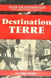 Destination Terre - Couverture - Format classique