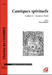 Cantiques spirituels, cahier 1 : avent et noel - Couverture - Format classique