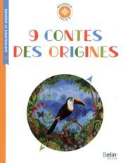 9 contes des origines - Couverture - Format classique