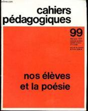 Nos Eleves Et La Poesie - N°99 (Mai-Juin 1971) De