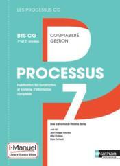 LES PROCESSUS 4 ; processus 7 ; BTS CG ; 1ère et 2ème années ; livre et licence de l'élève (édition 2017) - Couverture - Format classique