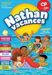 NATHAN VACANCES ; toutes les matières ; du CP vers le CE1 ; 6/7 ans (édition 2018) - Couverture - Format classique