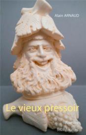 Le vieux pressoir - Couverture - Format classique