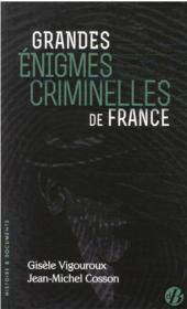 Grandes énigmes criminelles de France - Couverture - Format classique