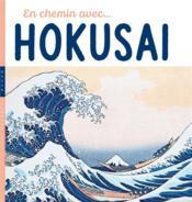 En chemin avec Hokusai - Couverture - Format classique