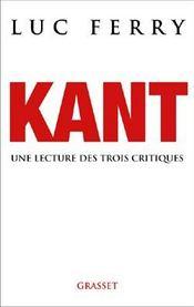 Kant ; une lecture des trois critiques - Intérieur - Format classique