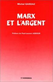 Marx Et L'Argent - Couverture - Format classique