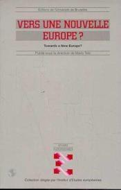 Vers Une Nouvelle Europe ? - Couverture - Format classique