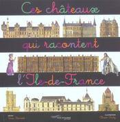 Ces châteaux qui racontent l'Ile-de-France - Intérieur - Format classique