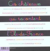 Ces châteaux qui racontent l'Ile-de-France - 4ème de couverture - Format classique