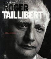 Roger taillibert t.2 ; réalisations - Intérieur - Format classique