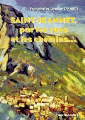 Saint-Jeannet par les rues et les chemins - Couverture - Format classique