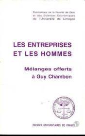 Entreprises Et Les Hommes (Les). Melanges Offerts A Guy Chambon - Couverture - Format classique