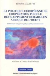 Politique europeenne de cooperation pour un developpement durable en afrique de - Couverture - Format classique
