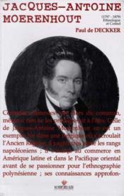 Jacques-Antoine Moerenhout, 1797-1879 ; ethnologue et consul - Couverture - Format classique