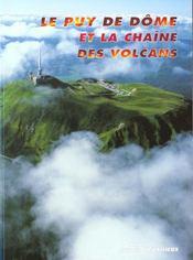 Le Puy De Dome Et La Chaine Des Volcans - Intérieur - Format classique