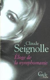 Eloge De La Nymphomanie - Couverture - Format classique