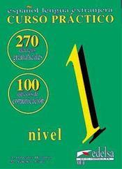 Curso Practico ; Gramatica Y Comunicacion ; Cahier 1 Debutant - Intérieur - Format classique